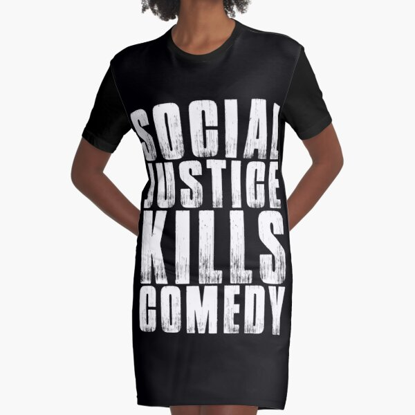 Social Justice Kills Comedy   Stand up Comedy 2018 Shirt Graphic T-Shirt Dress