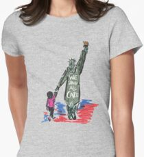 WE SHOULD CARE - STATUE OF LIBERTY - KEEP FAMILIES TOGETHER Women's Fitted T-Shirt