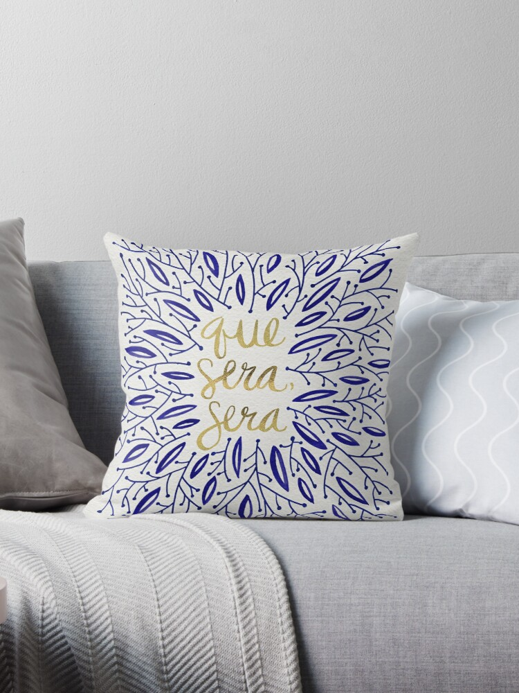 Whatever Will Be Will Be Navy Gold Throw Pillows By Cat