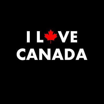 I Love Canada I Heart Canada With Maple Leaf Dark Color by TinyStarCanada