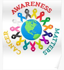 All Cancer Ribbons for All Cancer Awareness T-Shirt Poster