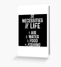The necessities of  life.  Greeting Card