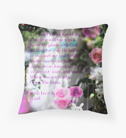 The Lord Is Knocking At The Door Throw Pillow