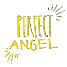 perfect angel by Rose Sherman