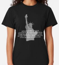 Statue of Liberty quote tshirt Classic T-Shirt