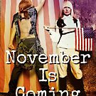 November is Coming by Batorian