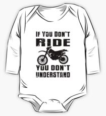 If You Don't Ride You Don't Understand MX Motocross Black One Piece - Long Sleeve