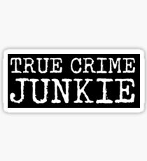 True Crime Junkie Sticker