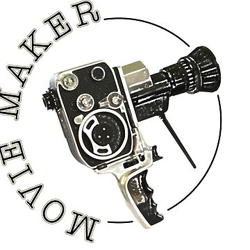 Movie Maker! by Brubarell