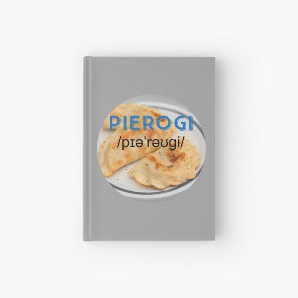 Pierogi (with pronunciation) Hardcover Journal