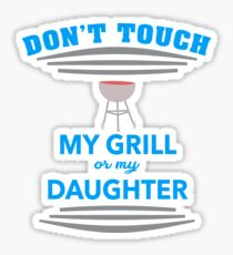 Don´t touch my grill Sticker
