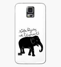 Ride bicycles not elephants Case/Skin for Samsung Galaxy