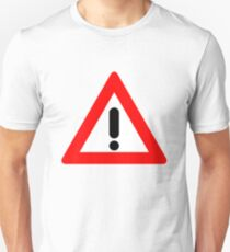 Attention Triangle Traffic Sign Unisex T-Shirt