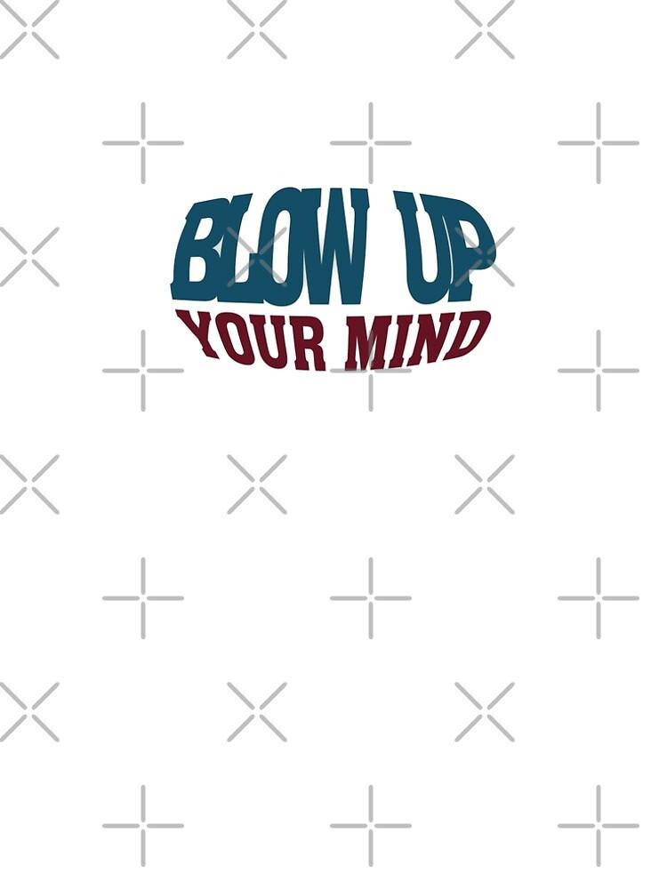 Blow up your Mind von pASob-dESIGN