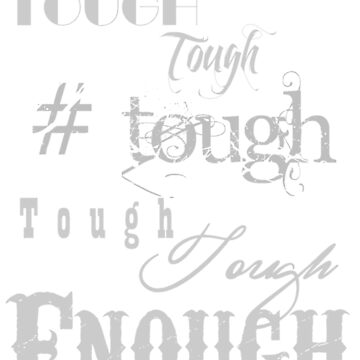 Tough Enough Women T-shirt by grace-designs