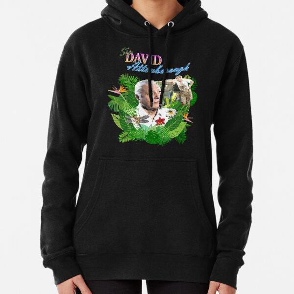 Sir David Attenborough  Pullover Hoodie