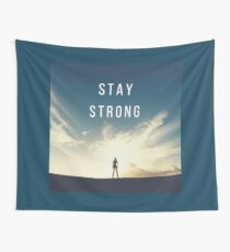 Stay Strong Tenture murale