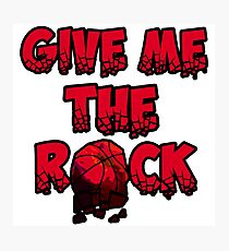 Give the rOck Photographic Print