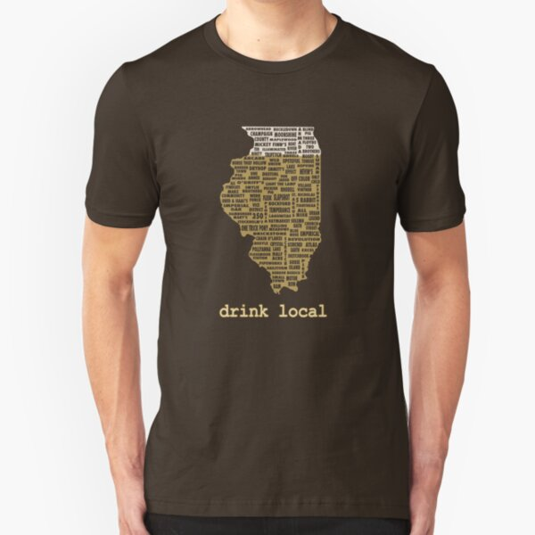 Drink Local - Illinois Beer Shirt Slim Fit T-Shirt