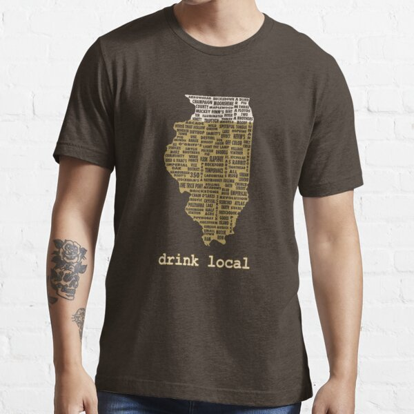 Drink Local - Illinois Beer Shirt Essential T-Shirt