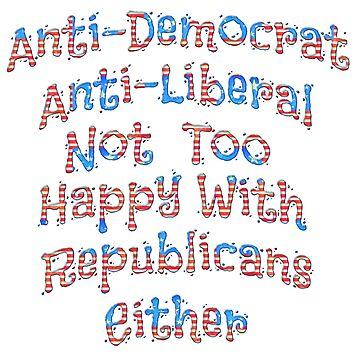 Funny Anti Political Design by carolina1