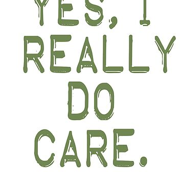 Yes, I Really Do Care - Child Detention Protest Shirt by merchhost