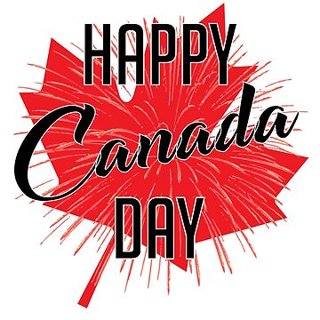 Happy Canada Day D'eh BY WearYourPassion  by domraf