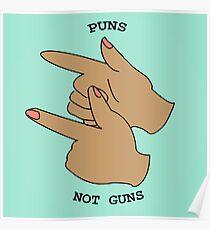 Puns Not Guns Poster