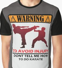 Karate Warning Graphic T-Shirt