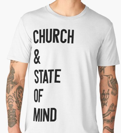 Church & State Of Mind Men's Premium T-Shirt