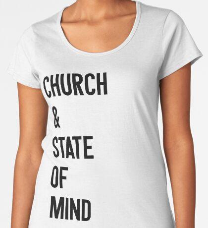 Church & State Of Mind Women's Premium T-Shirt