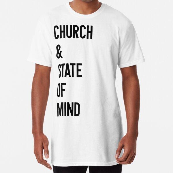 Church & State Of Mind Long T-Shirt