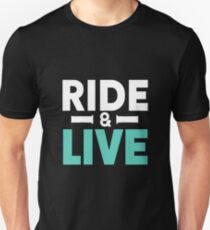 Motorcycle Bike Ride & LIve Unisex T-Shirt