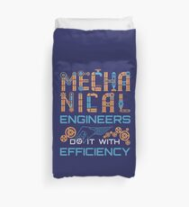 Mechanical Engineers Do It With Efficiency Duvet Cover