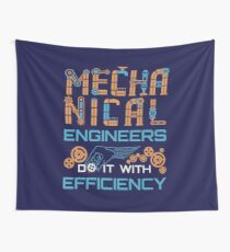 Mechanical Engineers Do It With Efficiency Wall Tapestry