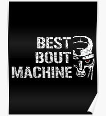 Best bout Machine Poster