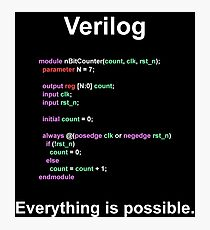 Verilog Everything is possible Photographic Print