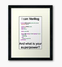 Verilog super power Framed Print