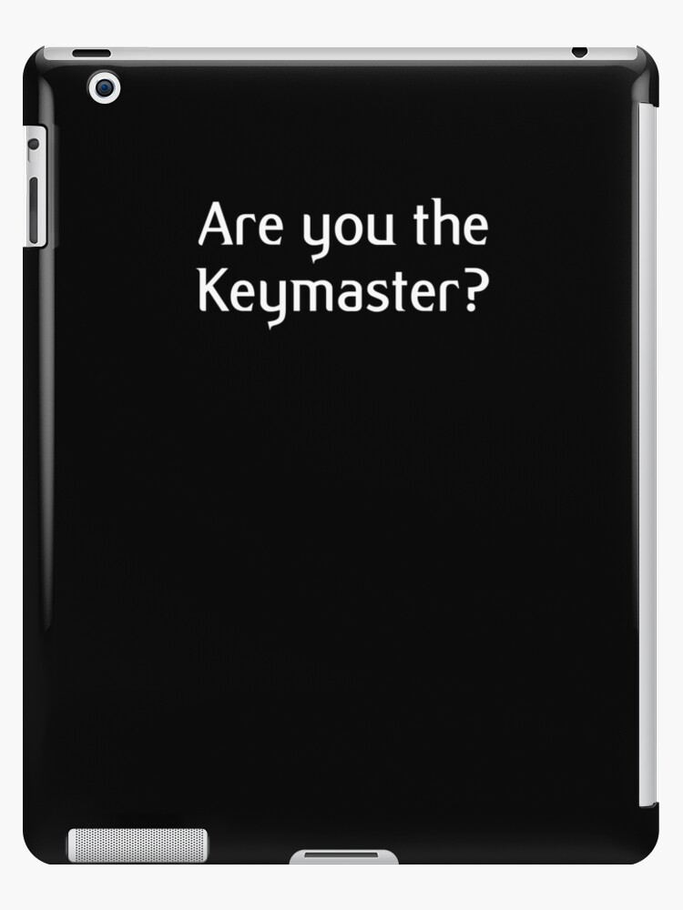Are you the Keymaster? by GradientPowell
