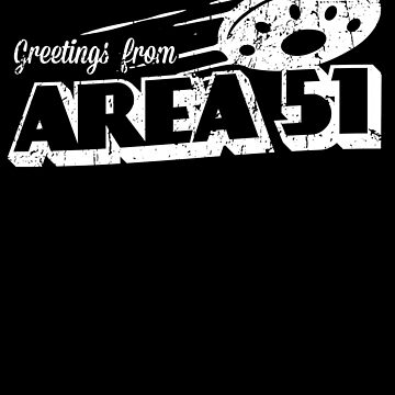Greetings From Area 51 Vintage Funny Alien Gift by 91design