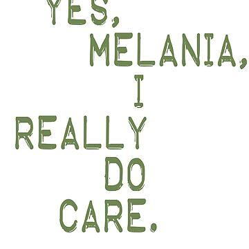 Yes, Melania, I Really Do Care Anti Border Camp Shirt by merchhost