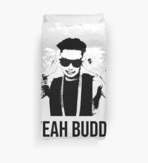 DJ Pauly D Yeah Buddy Duvet Cover