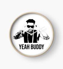 DJ Pauly D Yeah Buddy Clock