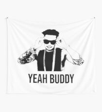 DJ Pauly D Yeah Buddy Wall Tapestry