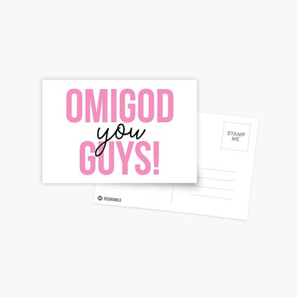 OMIGOD YOU GUYS! Postcard