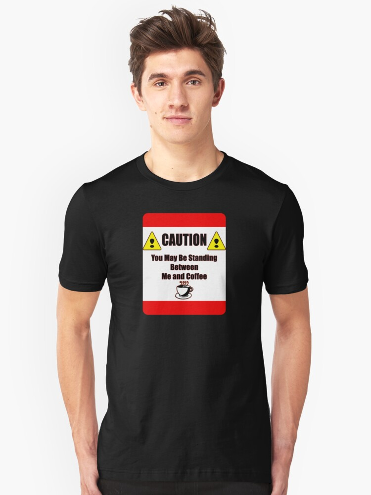 Caution Unisex T-Shirt Front