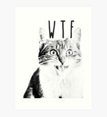 WTF Cat Art Print