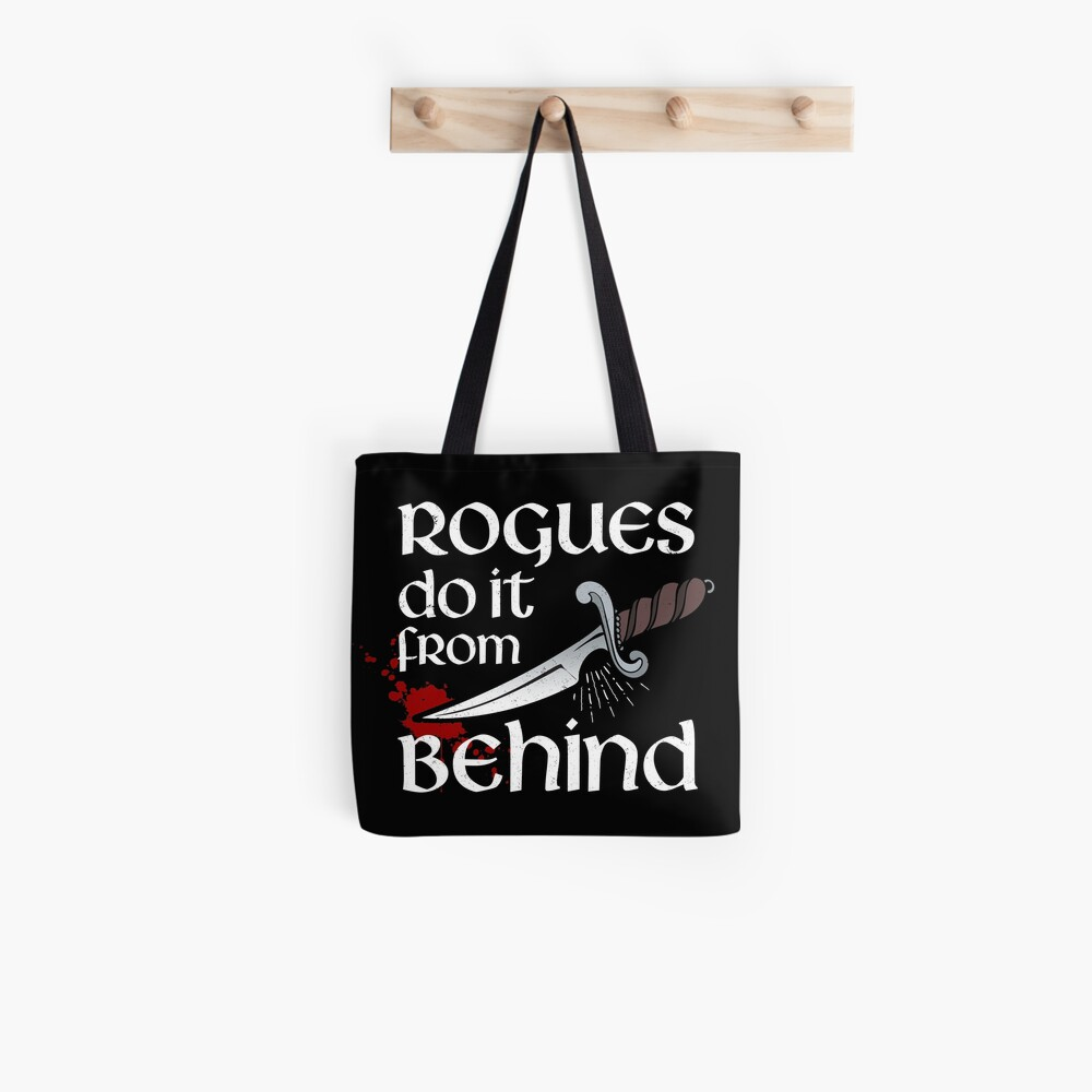 Rogues do it from behind Tote Bag