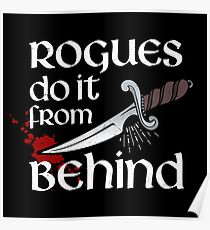 Rogues do it from behind Poster
