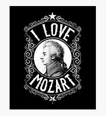 I Love Wolfgang Amadeus Mozart Austrian Composer Photographic Print
